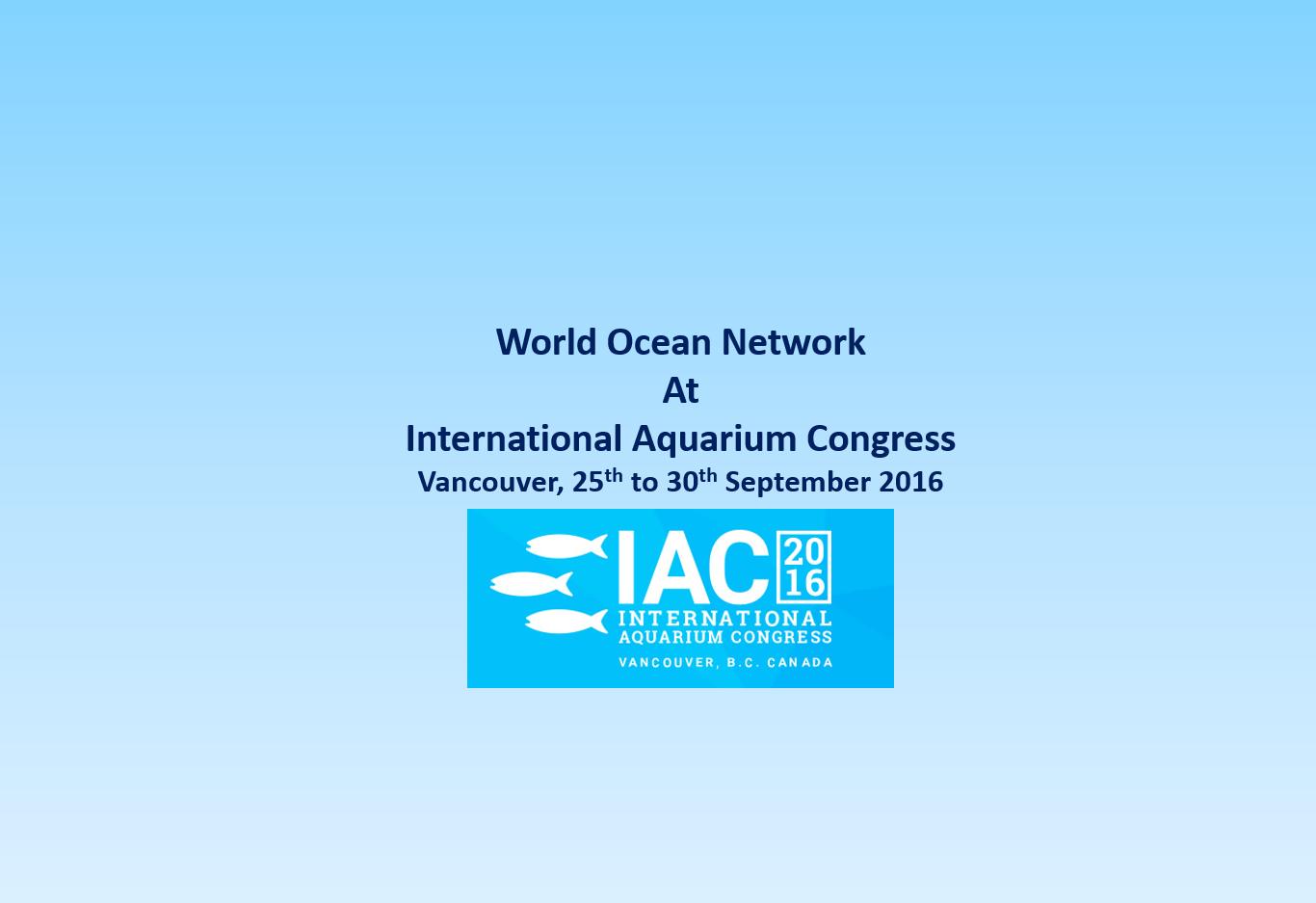 World Ocean Network at International Aquarium Congress - World Ocean ...